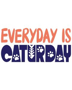 Everyday is Caturday Pet SVG Design