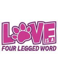 Love is a Four Legged Word, Pet Theme SVG
