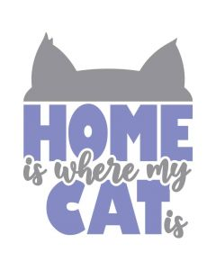 Home is Where My Cat is, Animal, Pet, Cat, SVG Design