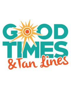 Good Times and Tan Lines, Summer, Beach, Outdoor, SVG Design
