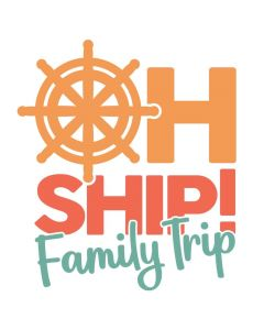 Oh Ship Family Trip, Vacation, Cruise, Nautical, SVG Design