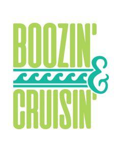 Boozin' and Cruising', Boating, Cruise, Vacation, SVG Design