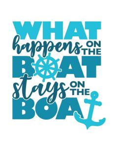 What Happens on the Boat Stays on the Boat, SVG Design