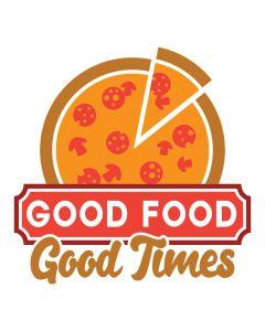 Good Food Good Times, Pizza, Food, SVG Design, Sublimation
