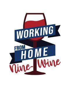 Working From Home Nine - Wine, Drink, SVG Design
