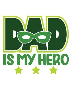 Dad is My Hero, Super Hero, Comic, SVG Design