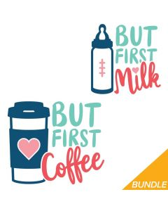 But First Coffee, Milk, Mom, Baby, Mother's Day, SVG