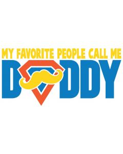 My Favorite People Call Me Daddy, Super Hero, Mustache