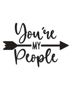You're My People, Arrow, Inspirational, SVG Design