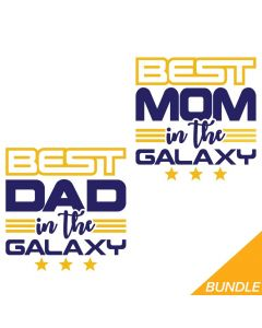 Best Mom and Dad in the Galaxy Bundle, Space, SVG