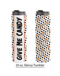 Candy, Halloween, Pre-Designed 20 oz. Skinny Tumbler