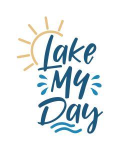 Lake My Day SVG Cut File