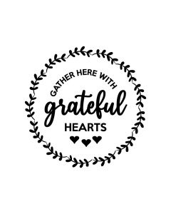 Gather Here with Grateful Hearts Round Sign - Fall SVG