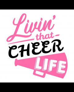 LIVIN THAT CHEER LIFE