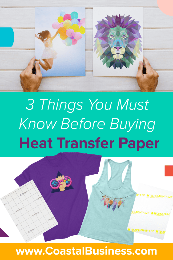 3 Things You Must Know Before You Buy Heat Transfer Paper | Coastal Business Supplies