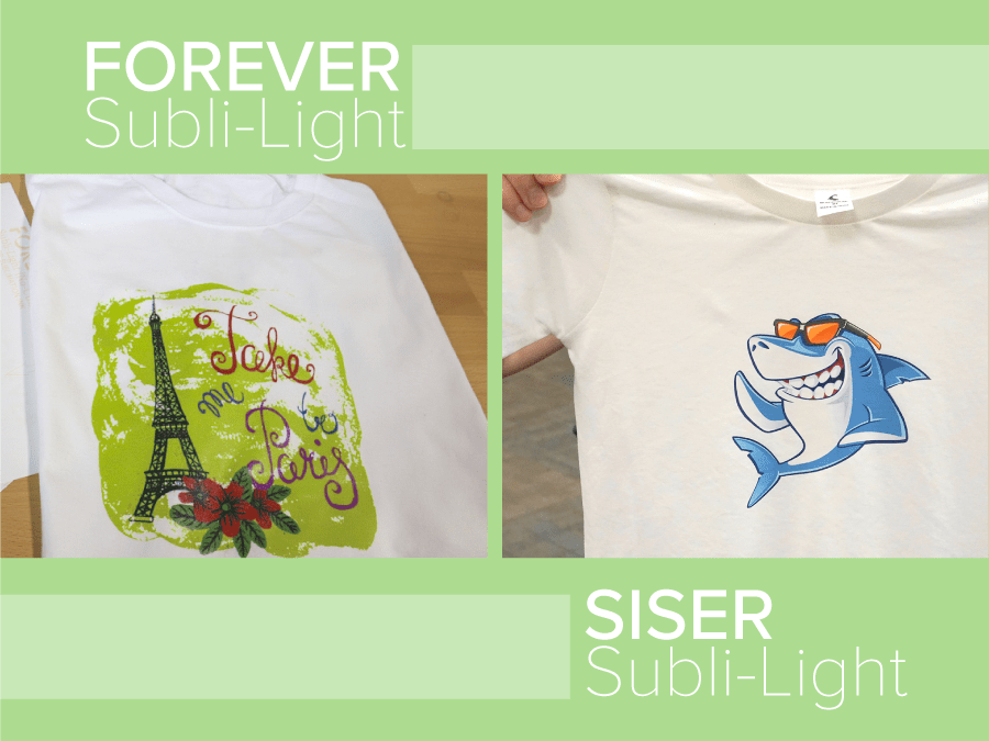 FOREVER Subli-Light and Siser EasySubli